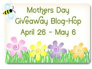 The Mother's Day Giveaway Blog Hop Extravaganza