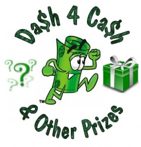 Dash 4 Cash Mega Event Tonight with Grand Prize!!!