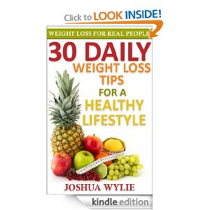 30 Daily Weight Loss Tips for a Healthy Lifestyle Only $.99