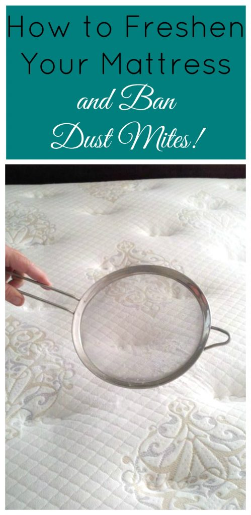 How to Freshen Your Mattress and Ban Dust Mites! Your bed deserves this easy cleaning tip, and so do you!