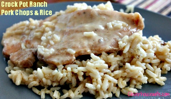 Crock Pot Ranch Pork Chops and Rice