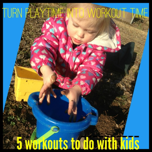 Turn Playtime Into Workout Time: 5 Workouts To Do With Kids