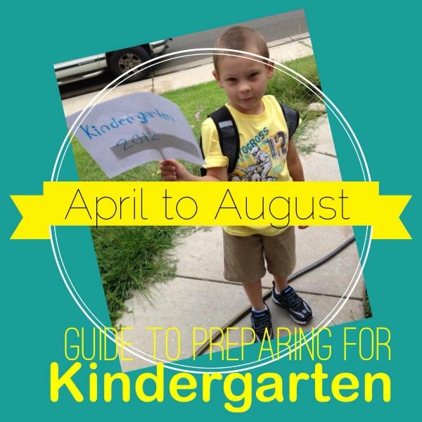 April to August Guide to Preparing Your Preschooler for Kindergarten