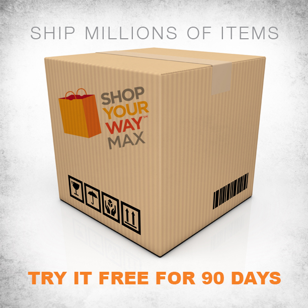 Free 2-Day Shipping Anyone? Join Shop Your Way Max For