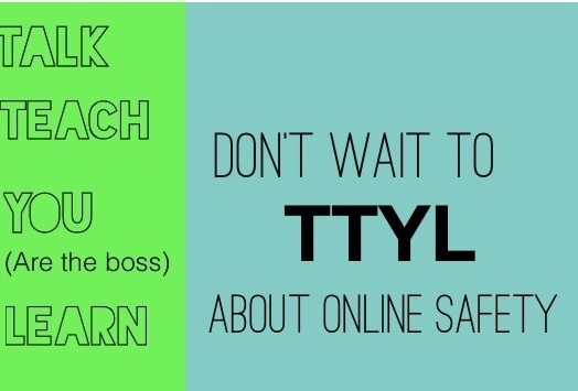 TTYL: 4 Tips For Helping Kids and Teens to Be CyberSmart