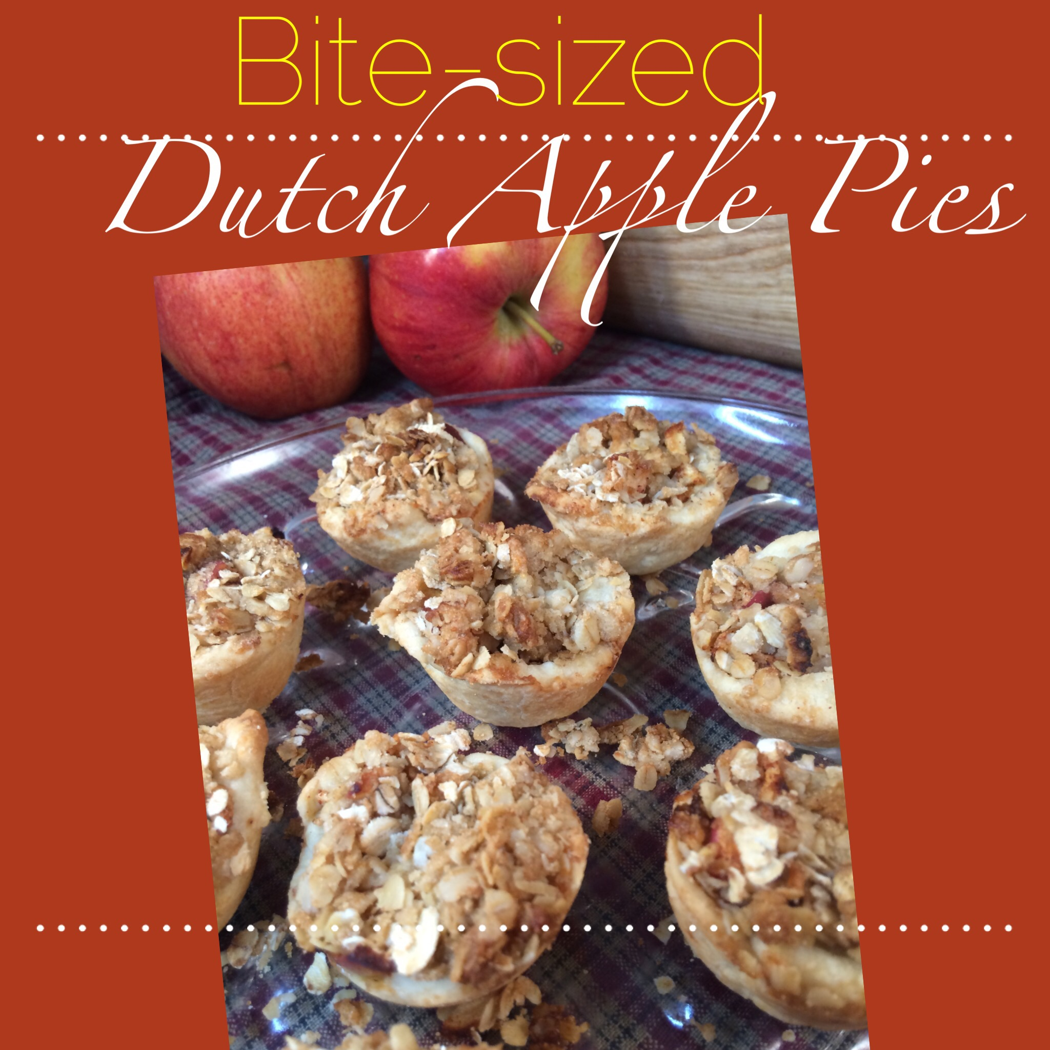 Life Made Bite-Sized: Bite-sized Dutch Apple Pies