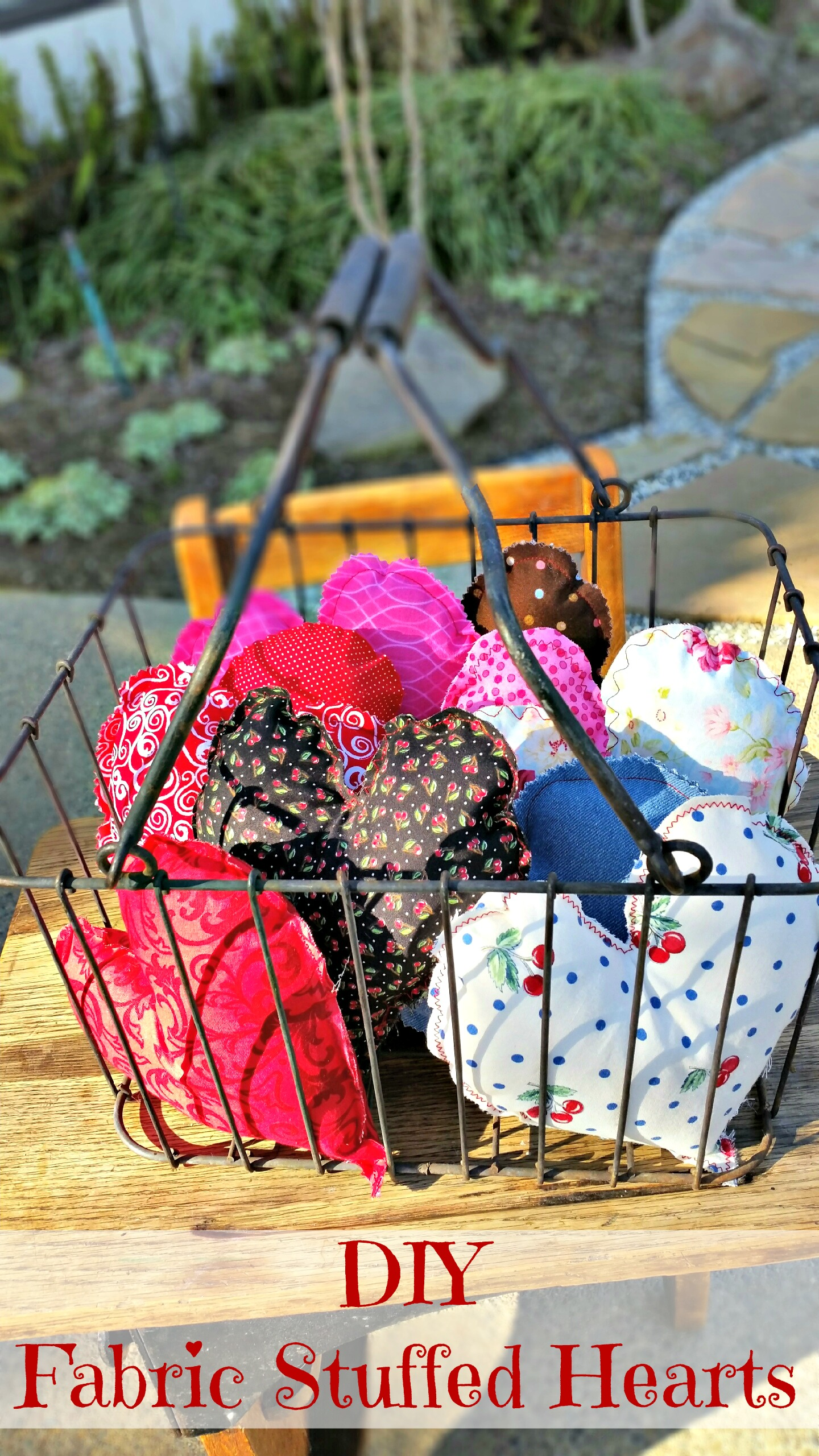 A Basket Full O' Love: DIY Fabric Stuffed Hearts