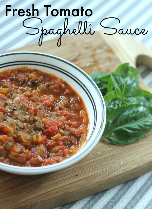 Fresh Tomato Spaghetti Sauce - Clever Housewife