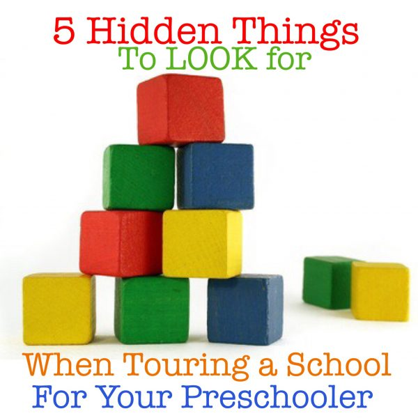 5 Things to look for when Touring a School for Your Preschooler