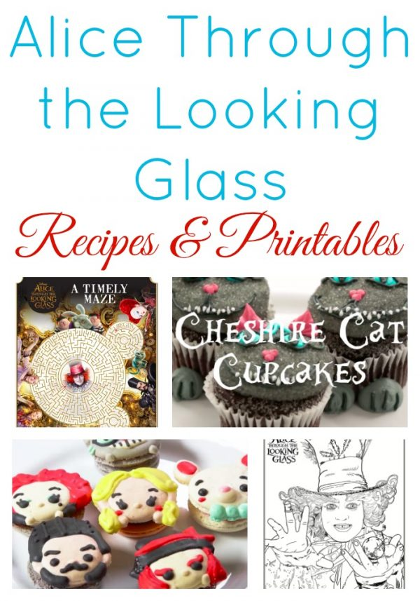 Alice Through the Looking Glass Recipes and Printables