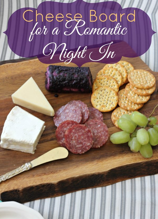 Cheese Board for a Romantic Night In