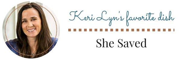 Keri Lyn's favorite dish