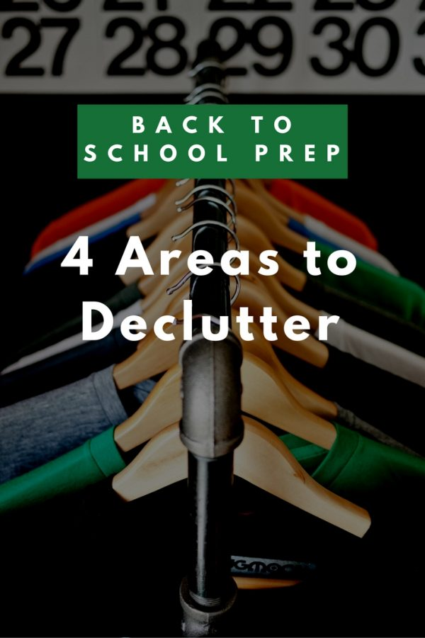 Back to School Prep: 4 Areas to Declutter