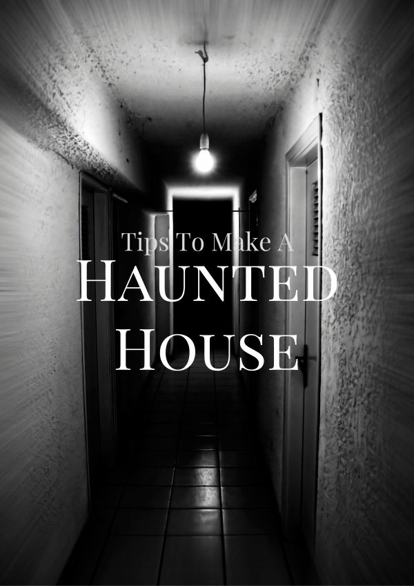 Tips to make a haunted house clever housewife for Build a haunted house