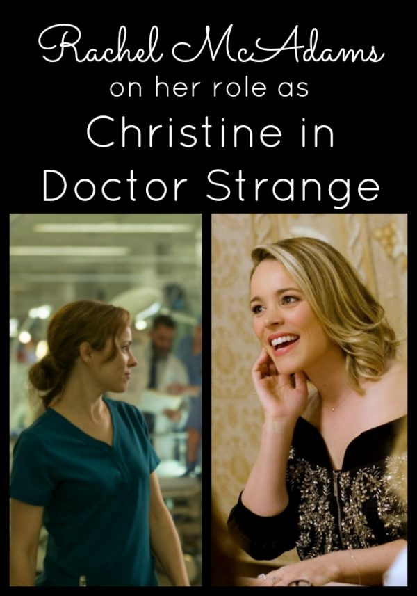 Rachel McAdams talks on her role as Christine in Doctor Strange
