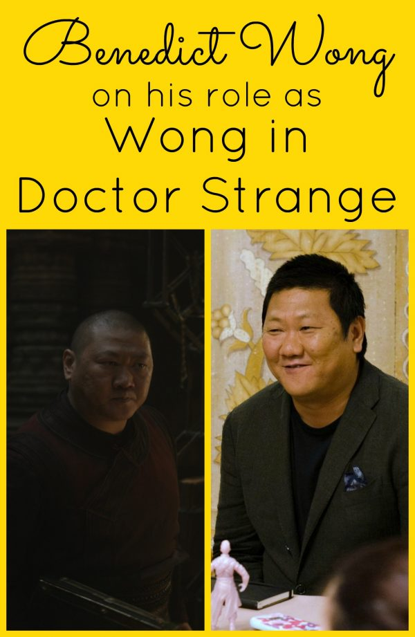 Benedict Wong talks on his role as Wong in Doctor Strange