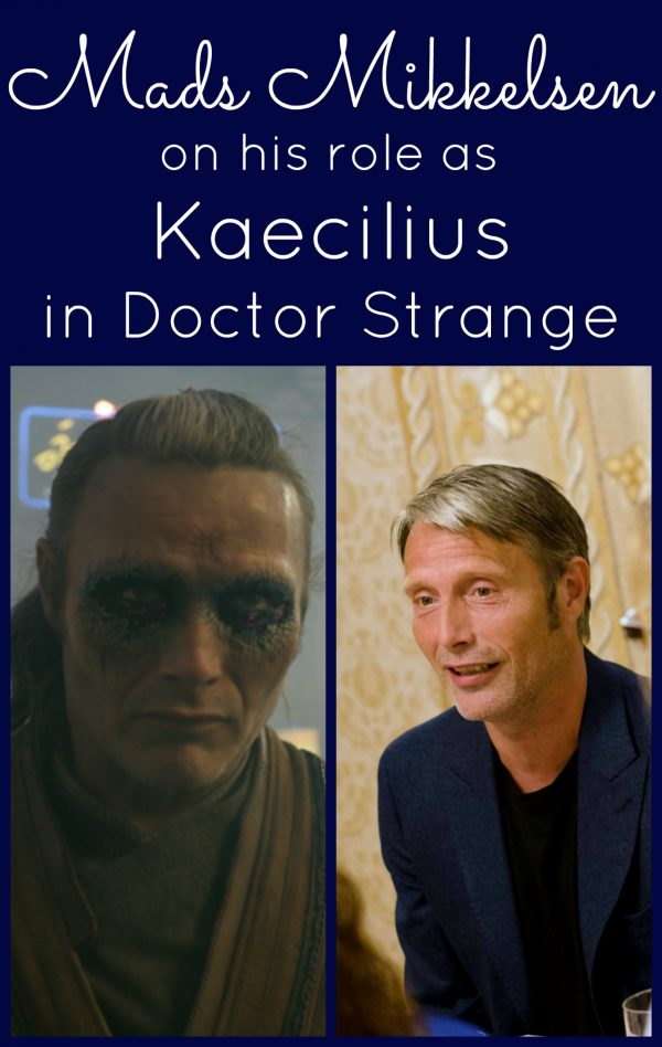Mads Mikkelsen talks on his role as Kaecilius in Doctor Strange