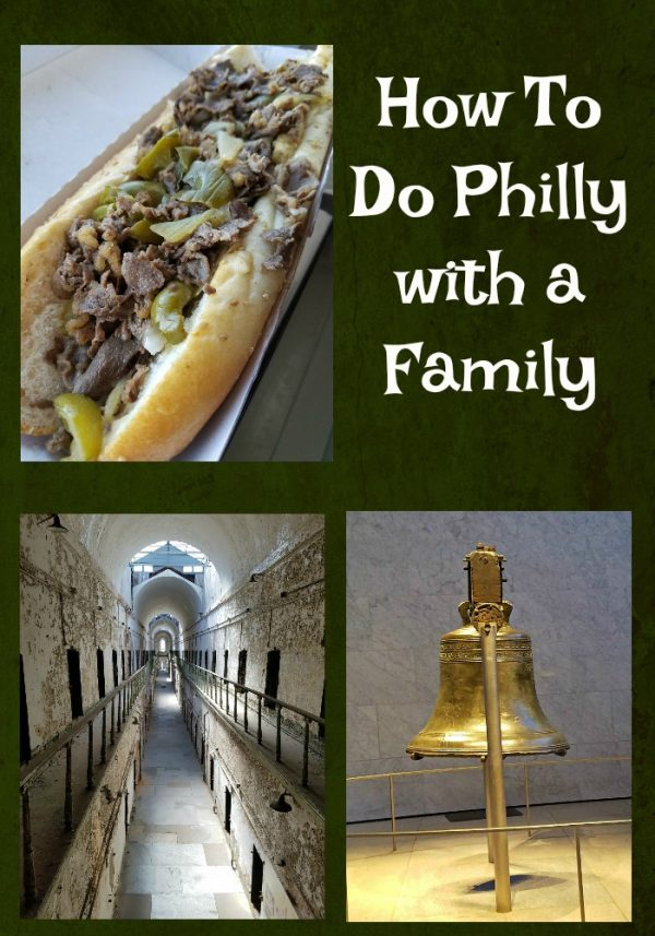 How To Do Philly with a Family