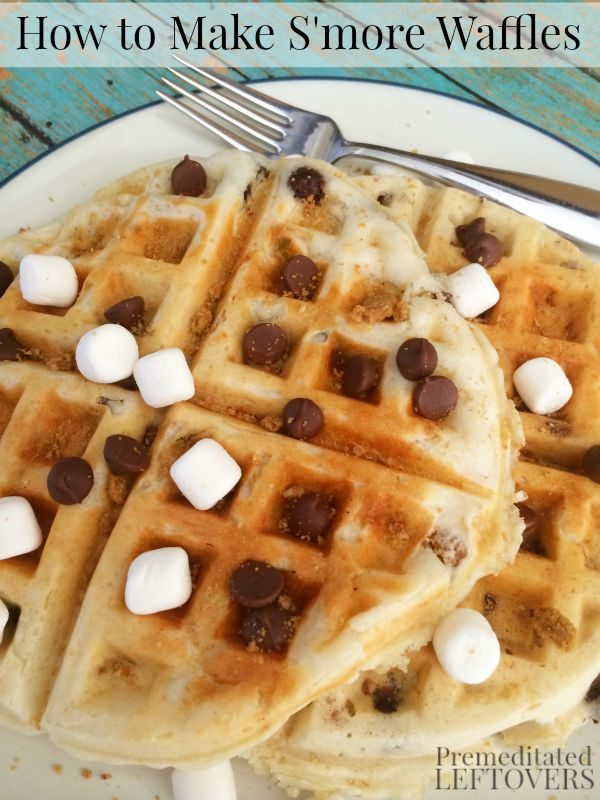 Smores Waffles from Premeditated Leftovers