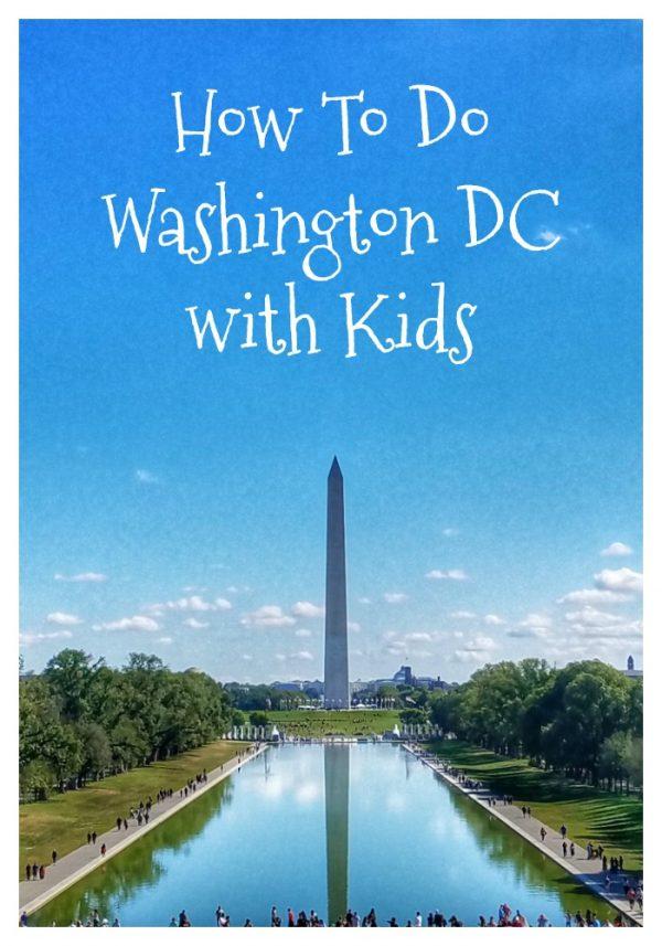 How To Do Washington DC With Kids