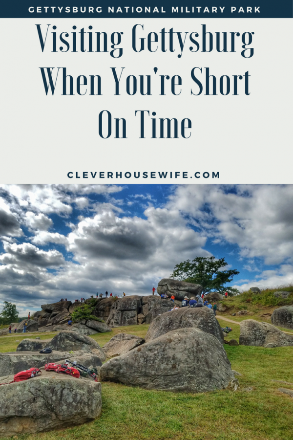 Visiting Gettysburg When You're Short On Time
