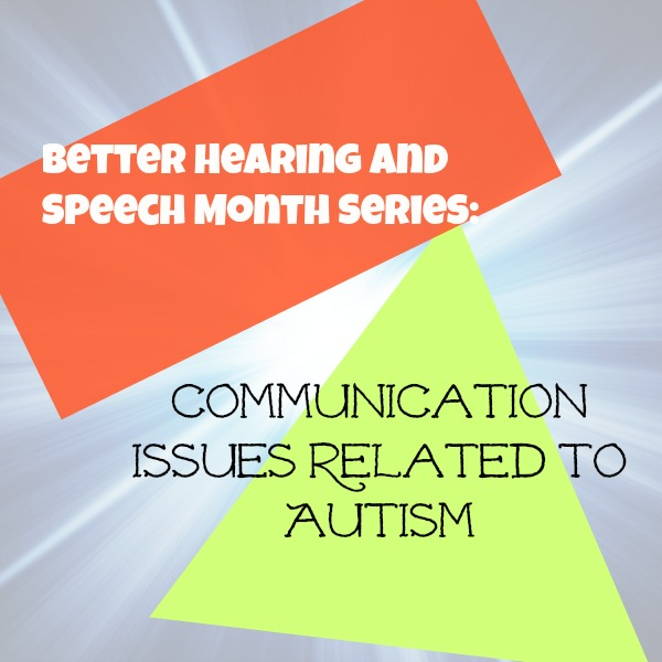 Communication Issues Related to Autism