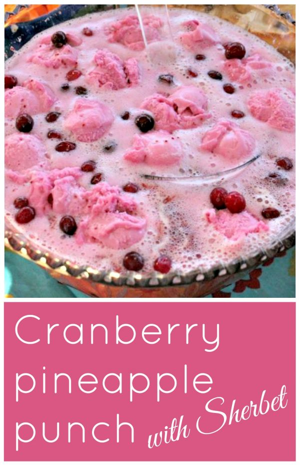 Cranberry pineapple punch with Sherbet