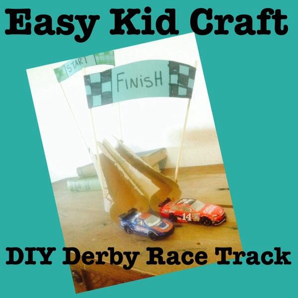 Easy Kid Craft: DIY Derby Track