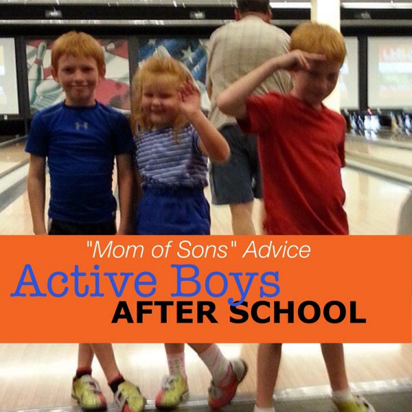 Mom of Sons Advice: Active Boys After School