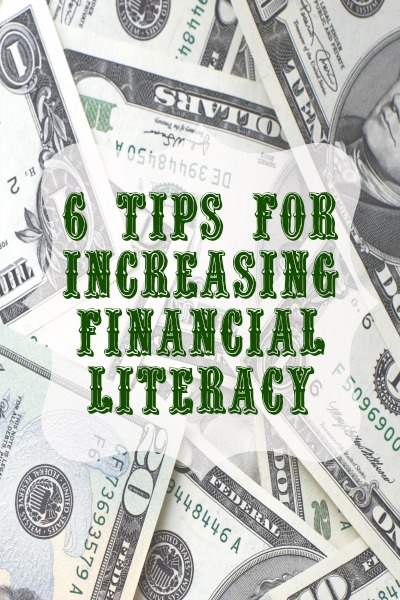 6 Tips for Increasing Financial Literacy