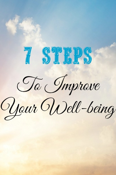 7 Steps to Improve Your Well-being