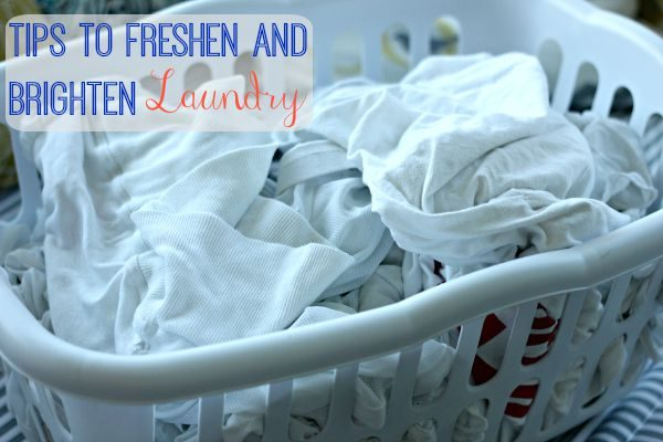 Tips to Freshen and Brighten Laundry