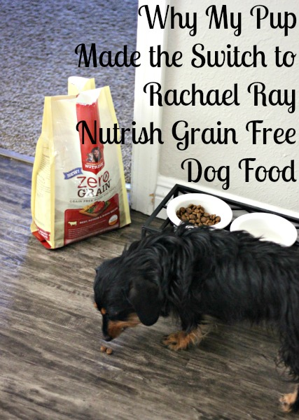 Why My Pup Made the Switch to Rachael Ray Nutrish Grain Free Dog Food