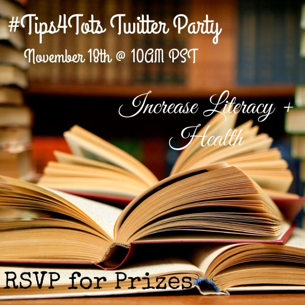Increase Literacy + Health Tips4Tots Twitter Party