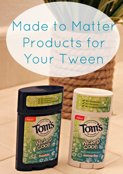 Made to Matter Products for Your Tween: products you can trust!
