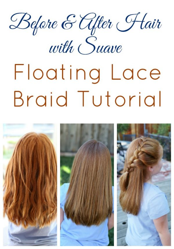 Floating Lace Braid Tutorial and Before and After Hair with Suave