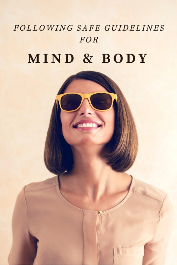 Following Safe Guidelines for Mind & Body