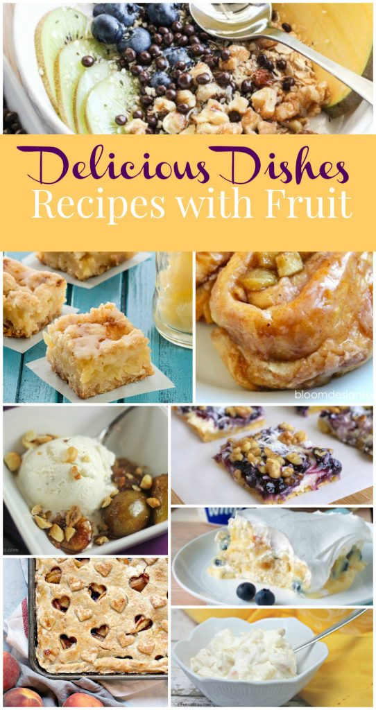 Delicious Dishes #34 - Recipes with fruit