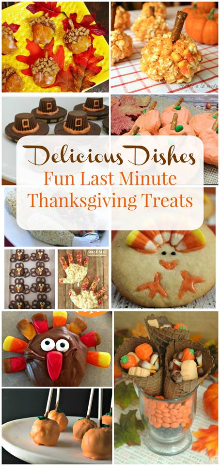 Fun Last Minute Thanksgiving Treats from Delicious Dishes Party